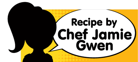 Recipe created especially for Hoffy by Chef Jamie Gwen