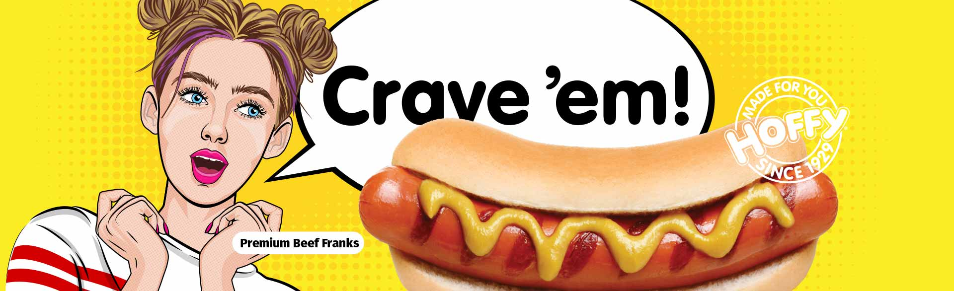 Crave 'em! Premium Beef Franks
